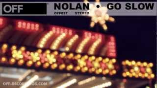 nolan go slow feat amber jolene off037