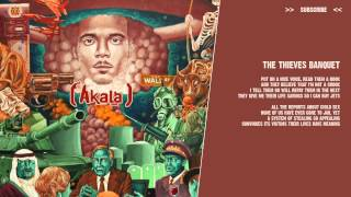 Akala - The Thieves Banquet - ( lyric video )