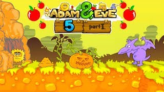ADAM AND EVE 5: PART 1 - EPIC GAMEPLAY - FULL GAME WALKTHROUGH (HD)
