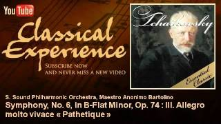 Tchaikovsky : Symphony, No. 6, in B-Flat Minor, Op. 74 : III. Allegro molto vivace « Pathetique »
