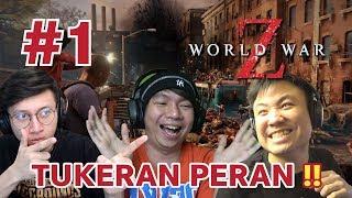 TUKERAN OPENING !! MAIN GRASAK GRUSUK !!! JADI ZOMBIE !!!! - World War Z [Indonesia] #1