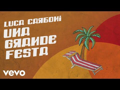 Luca Carboni - Una grande festa (Lyric Video)