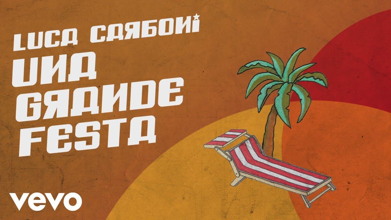 luca-carboni-una-grande-festa-lyric-video-lucacarbonivevo