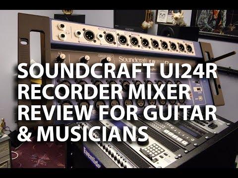 The Soundcraft UI24R 24 multi track recorder for guitarists Reviewed -  tonymckenzie com