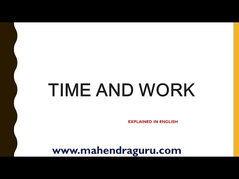 TIME & WORK MATHS SHORTCUT & TRICKS : ENGLISH VERSION