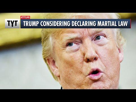 Trump Urged To Declare Martial Law
