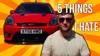5 Things I Hate About My Fiesta ST