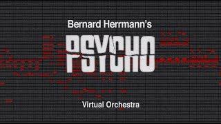 PSYCHO THEME - Bernard Herrmann - Virtual Orchestra