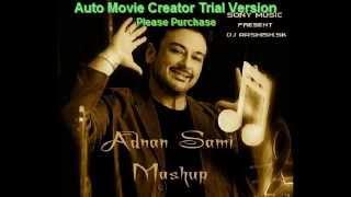 Adnan Sami Mashup