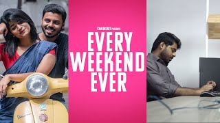 Every Weekend Ever | Expectation vs Reality | Chai Bisket