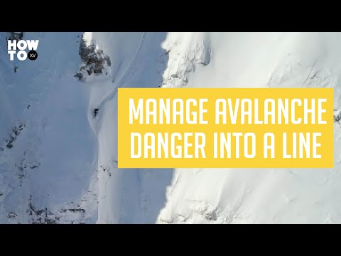 How to Manage Avalanche Danger into a Line with Xavier De Le Rue