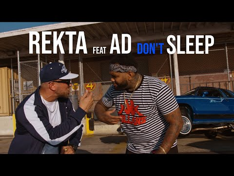 Youtube: Rekta « Don't Sleep » feat. AD (Official Video)