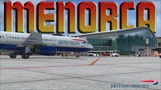 FSX [HD] - British Airways Airbus A321 | Approach to Menorca