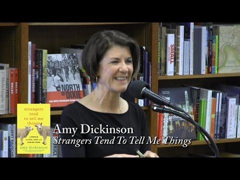 "Amy Dickinson, ""Strangers Tend To Tell Me Things"""