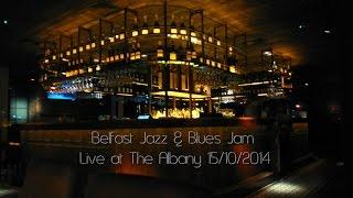 Baixar Belfast Jazz & Blues Jam - Live at The Albany 15/10/2014