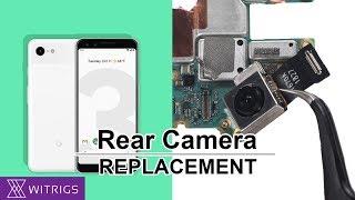 Google Pixel 3 Rear Camera Replacement