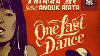 One Last Dance Taiwan MC feat. Anouk Aiata.mp3