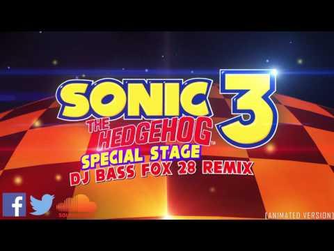 [ Techno] Sonic 3 special stage - Remix - DJBassFox28