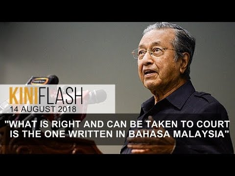 Dr M: Bahasa Malaysia still the country's official language | Kiniflash - 14 August