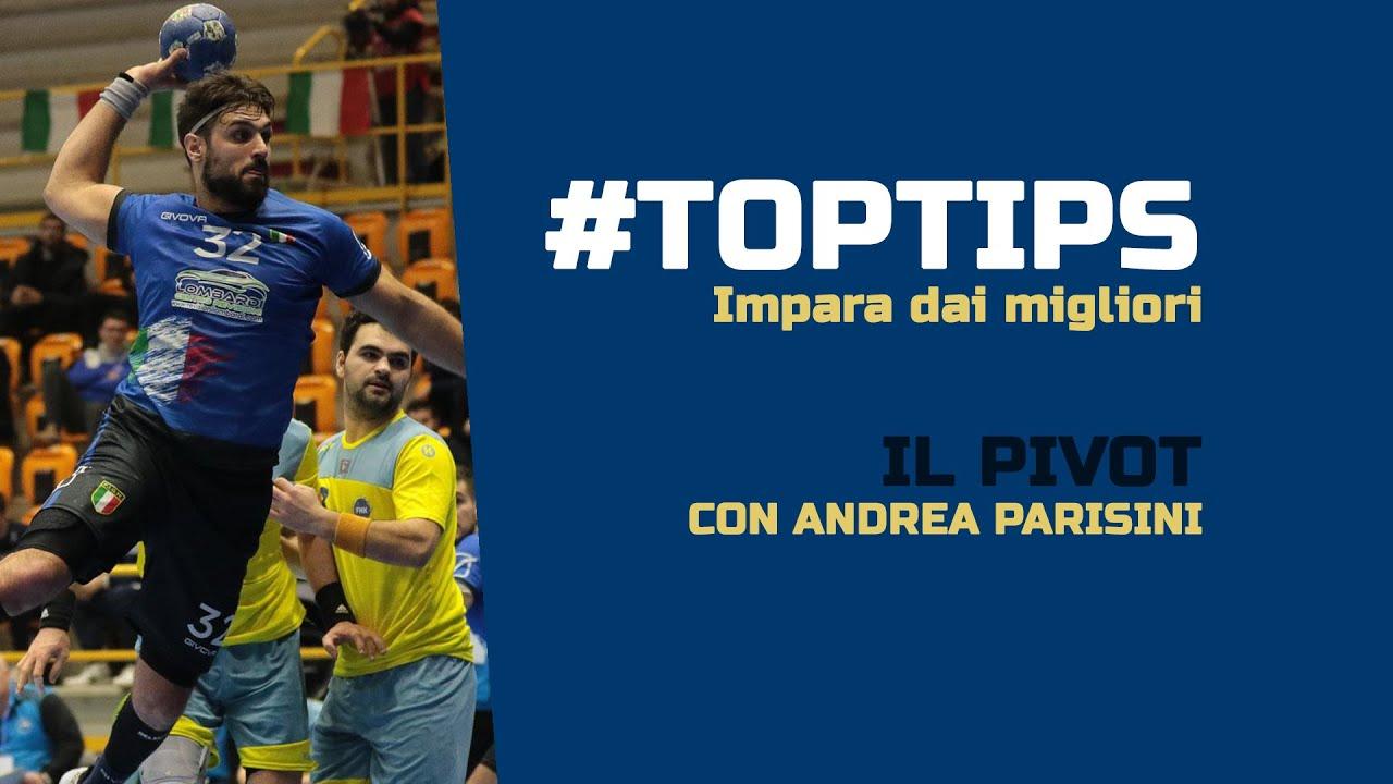 #TopTips - Il Pivot: con Andrea Parisini