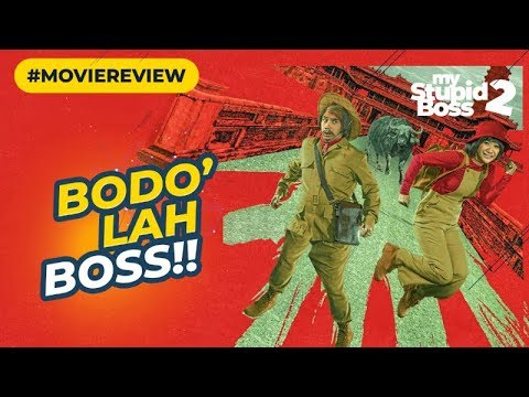 Review MY STUPID BOSS 2 (2019) Makin Somplak!
