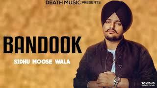 Bandook - Sidhu Moose Wala (Official Song) Byg Byrd | Latest New Punjabi Songs 2019