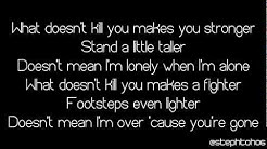 ★ LYRICS | Kelly Clarkson - What Doesn't Kill You (Stronger) ★