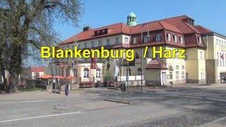 Blankenburg/ Harz in Sachsen-Anhalt * Sehenswürdigkeiten im Harz