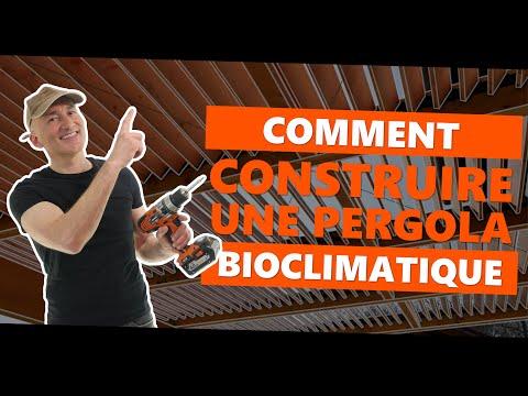 Comment construire une pergola bioclimatique