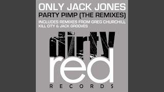 Party Pimp (Jack Grooves Remix)