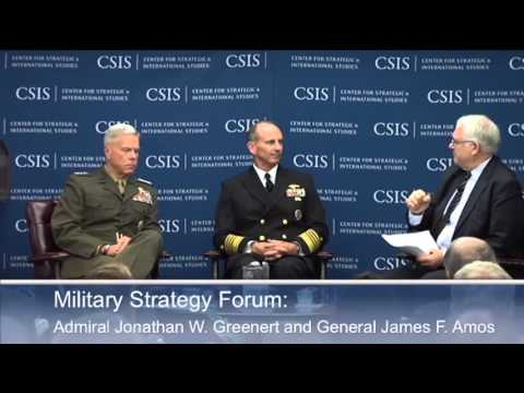 Military Strategy Forum: Admiral Jonathan W. Greenert and General James F. Amos