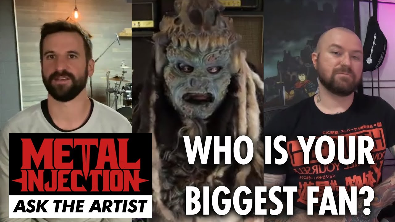 Who Is Your Biggest Fan? ASK THE ARTIST | Metal Injection
