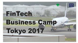 FinTech Business Camp Tokyo 2017