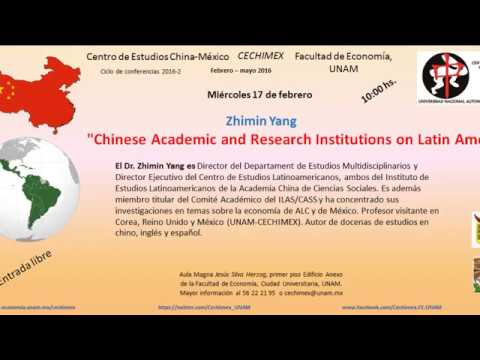 """Chinese Academic and Research Institutions on Latin America""  Zhimin Yang"