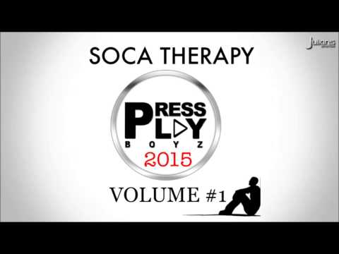 Press Play Boyz - Soca Therapy Soca Mix 2015