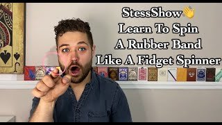 LEARN HOW TO SPIN A RUBBER BAND ON YOUR FINGERTIP// StessShow Vol9// Rubber Band Kids Activities DIY