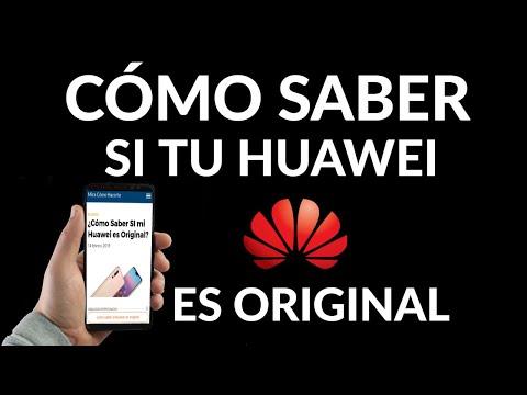 Cómo Saber SI tu Huawei es Original