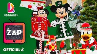 Le ZAP 📺 ! Noël et toute l'année à Disneyland Paris !