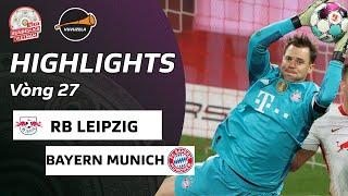 Highlights RB Leipzig - Bayern Munich | Sợ gì mấy con Bò! | Vòng 27 Bundesliga 2020/2021
