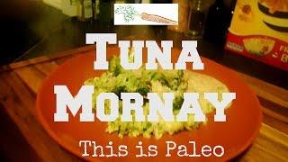 Paleo Recipes: Tuna Mornay | This is Paleo