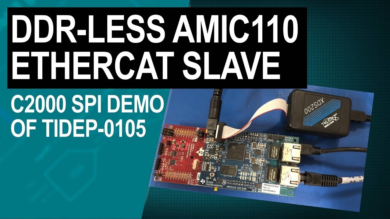 Demonstrating TI ESC SPI Mode DDR-less AMIC110 with C2000 EtherCAT Slave