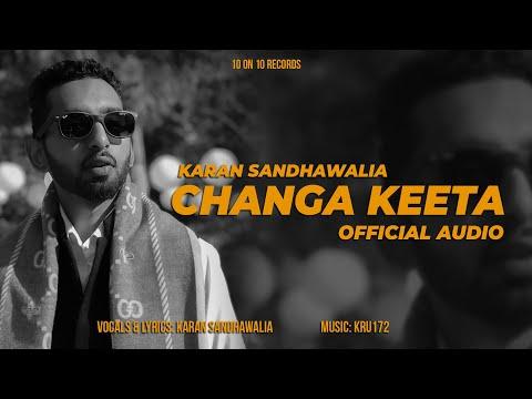 07 - Changa Keeta (Feat. Karan Sandhawalia)