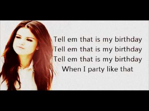 Selena Gomez - Birthday (lyrics)