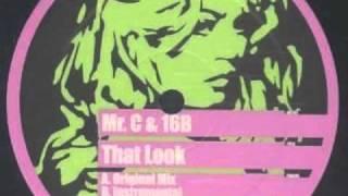Mr.C & 16B - That Look