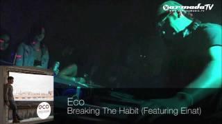 Eco feat. Einat - Breaking The Habit