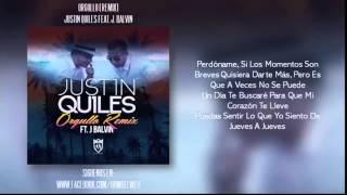 Justin Quiles Feat. J Balvin - Orgullo (Remix) letra oficial