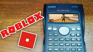 HOW TO PLAY ROBLOX ON A CASIO CALCULATOR