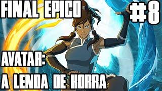 Final Épico! Boss apelão! - Avatar a Lenda de Korra! #8 [PC] [PT BR]