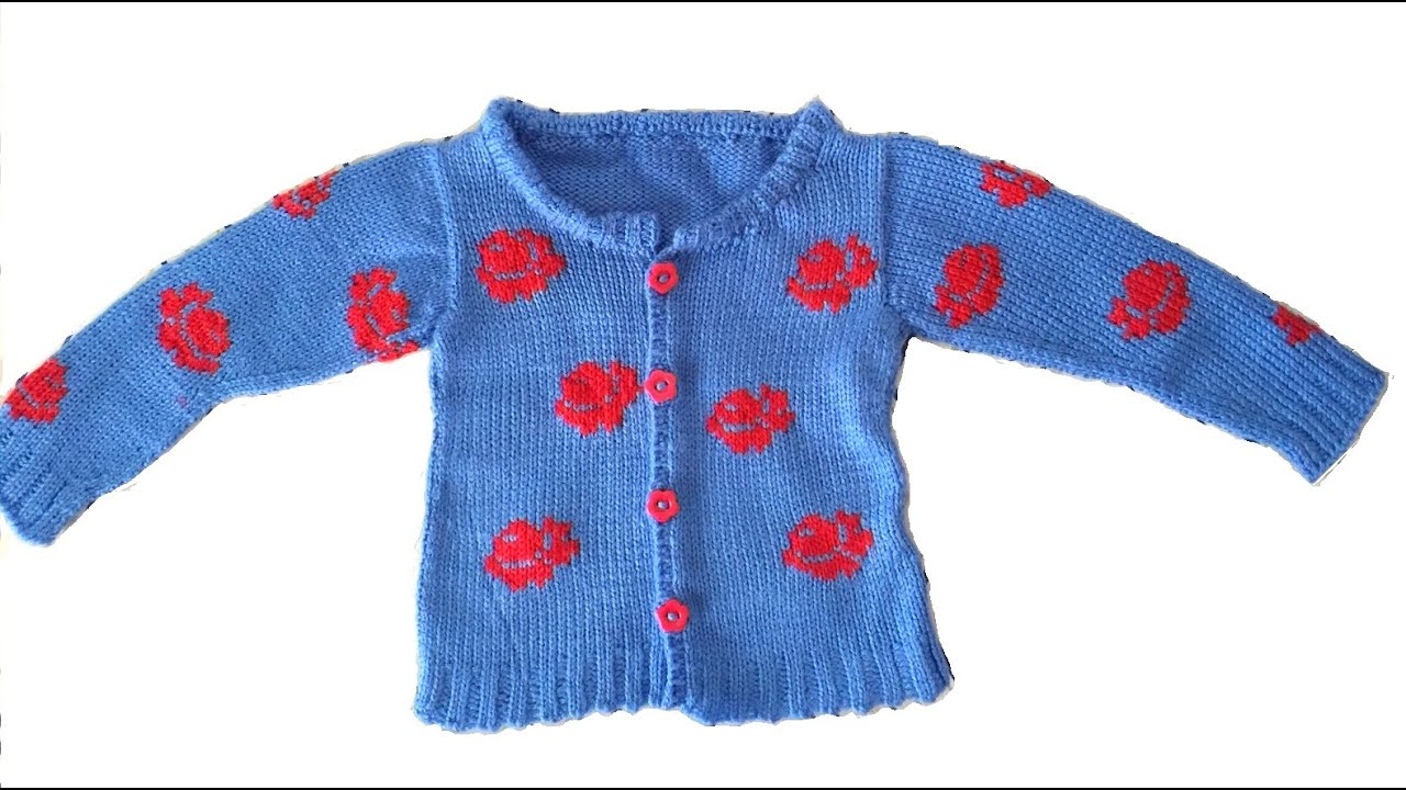 BABY SWEATER ROSE MOTIFS KNITTING PATTERN - YouTube