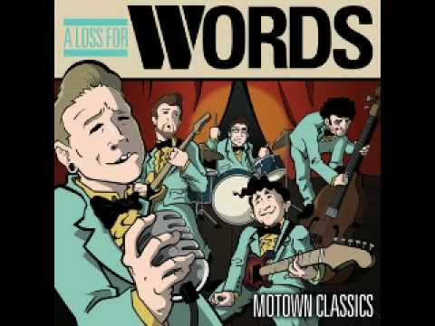 A Loss For Words (feat. Dan & Alan of Four Year Strong) -- I Want You Back (Jackson 5 Cover)